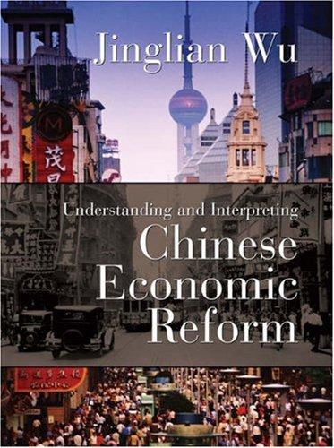 9781587991974: Understanding and Interpreting Chinese Economic Reform