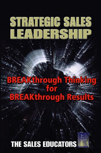 9781587992032: Strategic Sales Leadership: Breakthrough Thinking for Breakthrough Results