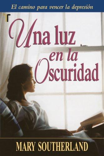 Una Luz en la oscuridad, (Spanish Edition): Southerland, Mary