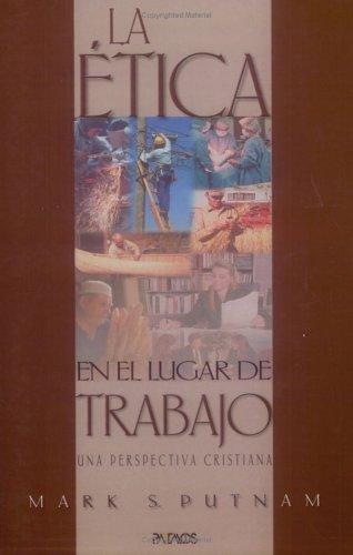 9781588021557: La Etica en el Lugar de Trabajo (Spanish Edition)