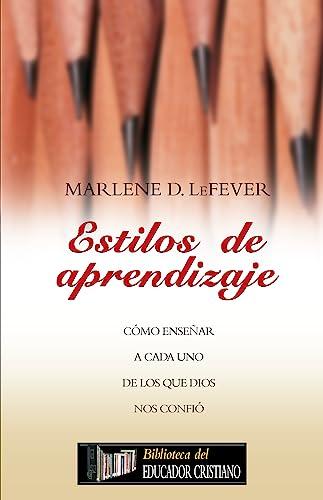 9781588022325: Estilos de aprendizaje (Biblioteca del Educador Cristiano) (Spanish Edition)