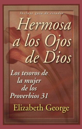 Hermosa a los ojos de Dios (Spanish Edition): Elizabeth George