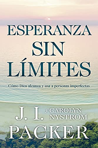9781588022585: Esperanza Sin Limite (Never Beyond Hope)