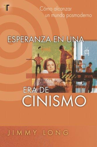 9781588022691: Esperanza en una Era de Cinismo (Spanish Edition)