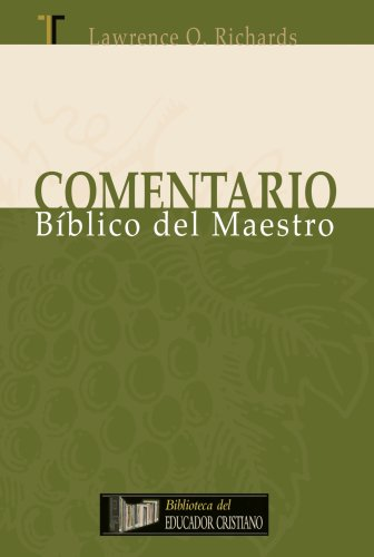 Comentario Biblico del Maestro (Spanish Edition): Lawrence O. Richards