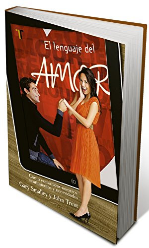 Lenguaje del amor, El (Spanish Edition) (1588023265) by Gary Smalley