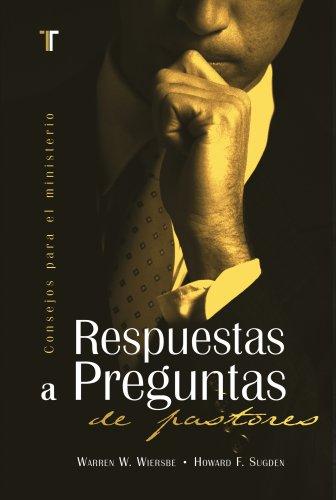 9781588023384: Respuestas a Preguntas de Pastores (Consejos Para El Ministerio) (Spanish Edition)