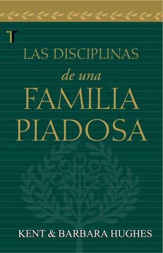 9781588023391: Disciplinas de una familia piadosa (Spanish Edition)