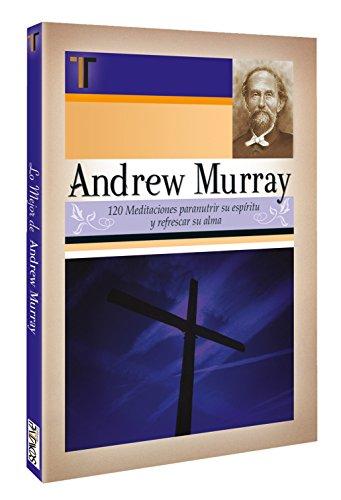 9781588024039: Andrew Murray 120 Meditaciones (Spanish Edition)