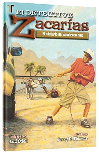 Detective Zacarias: Misterio del sombrero rojo (Spanish Edition): Jerry D. Thomas - Lad Odell