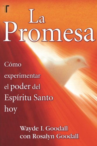 La Promesa (The Blessings) (Spanish Edition): Wayde I. Goodall