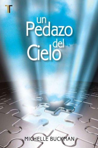 9781588024190: Un Pedazo del Cielo (Spanish Edition)