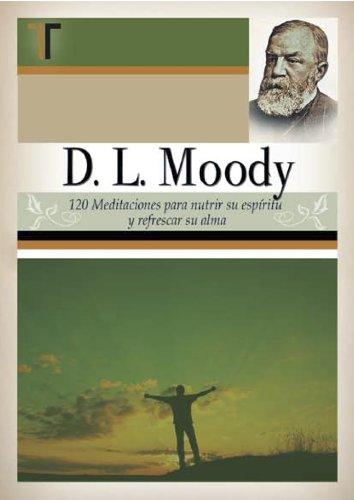 9781588024329: D.L. Moody - 120 Meditaciones (Spanish Edition)