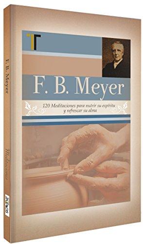 F.B. Meyer (Spanish Edition): Meyer, F.B.