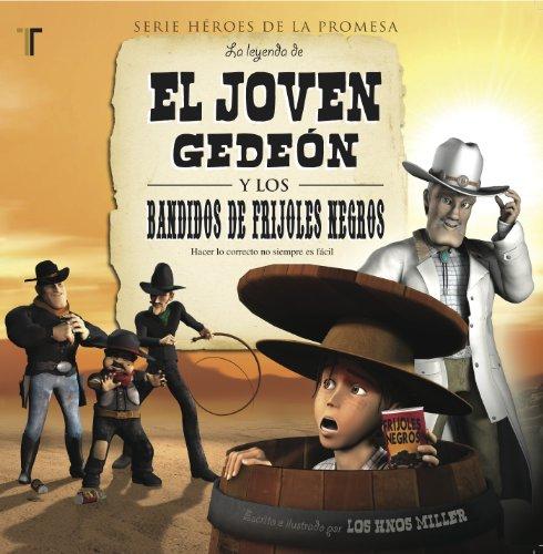 9781588025401: El joven Gedeon (Gid The Kid) (Spanish Edition) (Heroes de la Promesa)