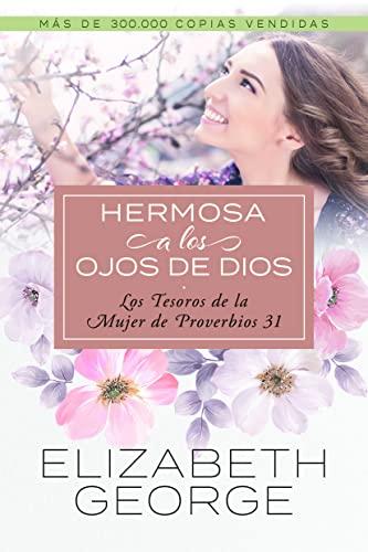 9781588025456: Hermosa A los Ojos de Dios: Los Tesoros de la Mujer de los Proverbios 31