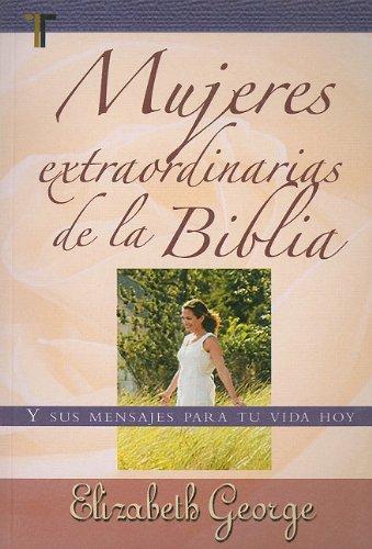 9781588025470: Mujeres Extraordinarias de la Biblia = Remarkable Women of the Bible (Spanish Edition)