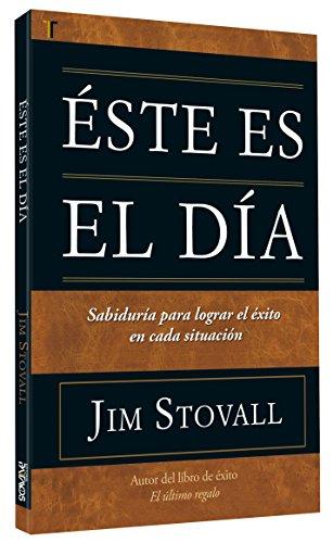 Este es el dia (Spanish Edition): Jim Stovall