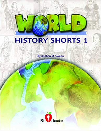 WORLD HISTORY SHORTS PRINT BINDER 1: Kristina M Swann