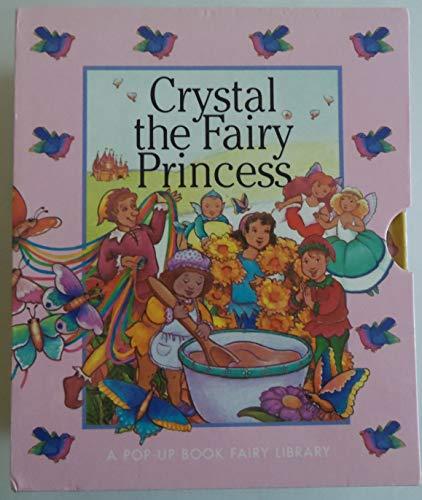 9781588050441: Crystal the Fairy Princess