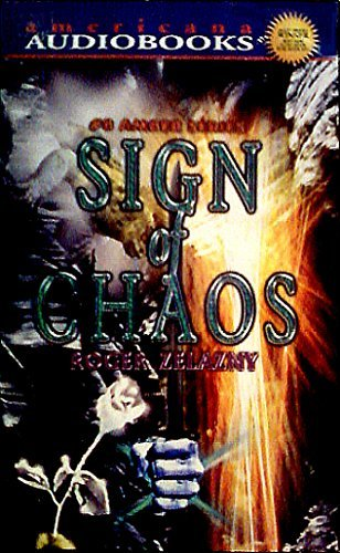 Sign of Chaos (Amber, 8) (1588071332) by Roger Zelazny