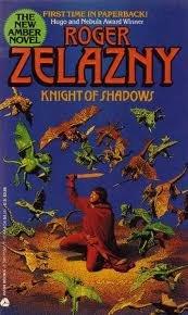 Knight of Shadows (Amber Novels): Zelazny, Roger