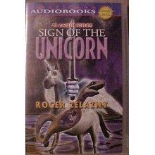 9781588076861: SIGN OF THE UNICORN { #3 AMBER SERIES} AUDIO CD, BY ROBERT ZELAZNY