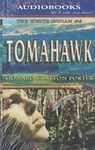 TOMAHAWK (THE WHITE INDIAN #6) AUDIO CD (THE WHITE INDIAN, #6) (1588078450) by DONALD CLAYTON PORTER
