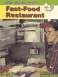 9781588101259: Fast Food Restaurant (Who Works Here)