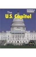 9781588101785: The U.S. Capitol (Symbols of Freedom)