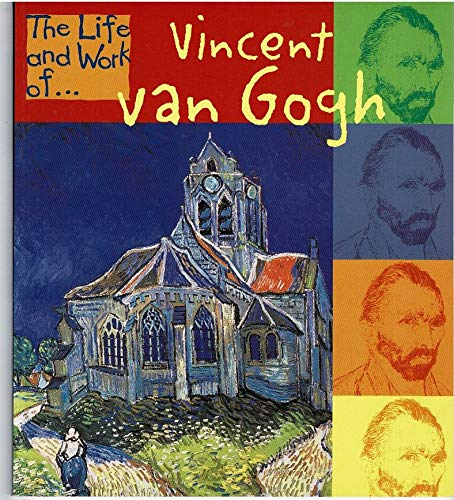9781588102874: Vincent Van Gogh (Life and Work of, the)