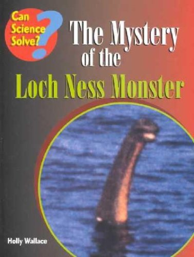 9781588103093: The Mystery of the Loch Ness Monster (Can Science Solve)