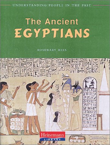 9781588103147: The Ancient Egyptians (Understanding People in the Past)