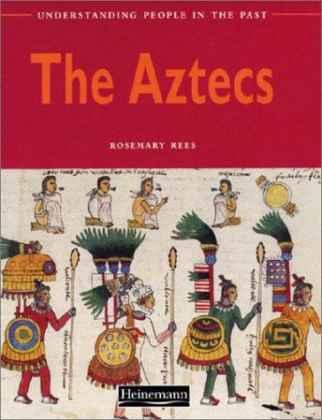 9781588103178: The Aztecs (Understanding People in the Past)
