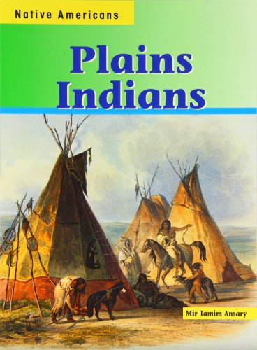 Plains Indians (Native Americans): Mir Tamim Ansary