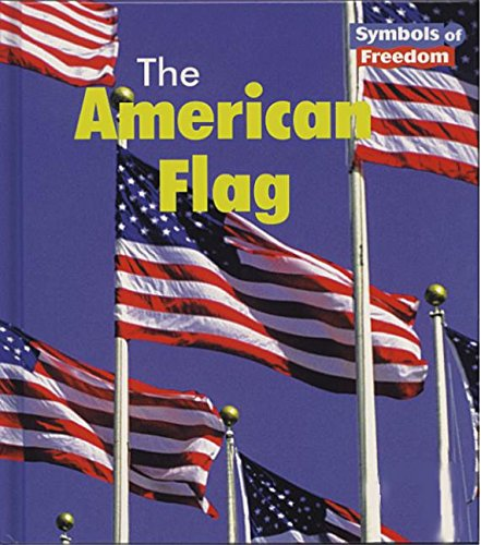 9781588104014: The American Flag (Symbols of Freedom)