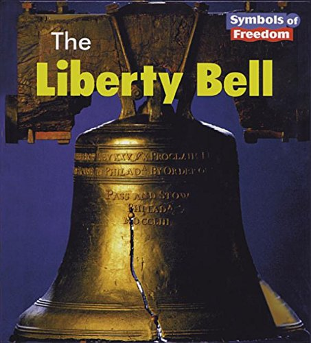 9781588104038: The Liberty Bell (Symbols of Freedom)