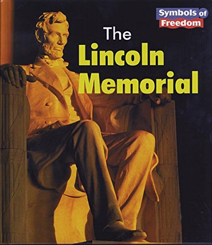 9781588104045: The Lincoln Memorial (Symbols of Freedom)