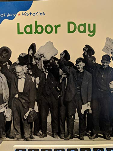 9781588104311: Labor Day (Holiday Histories)