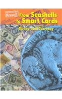 9781588104915: From Seashells to Smart Cards: Money Amd Currency (Economics)