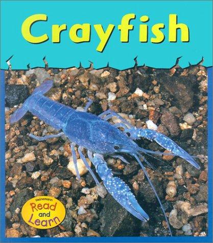 9781588105134: Crayfish (Heinemann Read & Learn)