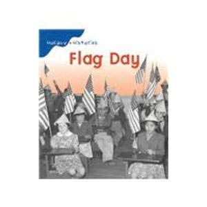 Flag Day (Holiday Histories): Mir Tamim Ansary