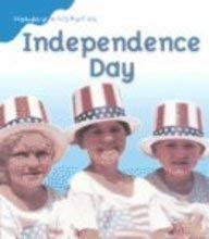 Independence Day (Holiday Histories) (English and Spanish: Ansary, Mir Tamim