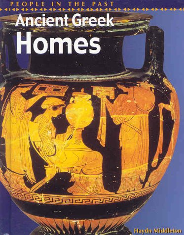 9781588106360: Ancient Greek Homes (People in the Past, Greece)