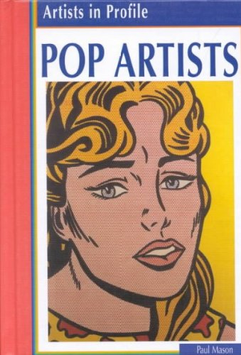 9781588106469: Pop Artists (Artists in Profile)