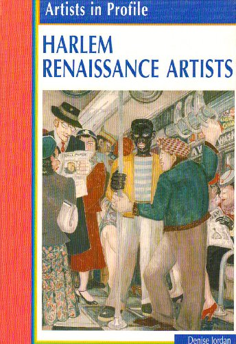 Harlem Renaissance Artists (Artists in Profile): Jordan, Denise M.