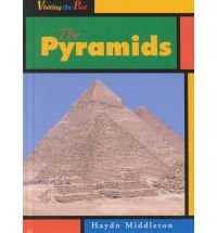 9781588107060: The Pyramids (Visiting the Past)