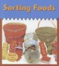 9781588107473: Sorting Foods (Heinemann Read and Learn)