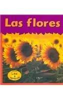 Las Flores/Flowers (Plantas/Plants) (Spanish Edition): Whitehouse, Patricia