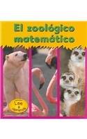 9781588108616: El Zoologico Matematico / Math Zoo (Matematicas Del Zoolgico/Zoo Math) (Spanish Edition)